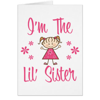 The Lil' Sister Card