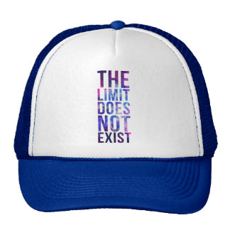 The limit does not exist. trucker hat
