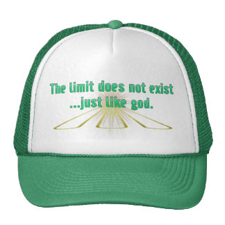 The Limit Does Not Exist.. Just Like God Hat