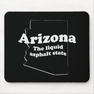 THE LIQUID ASPHALT STATE MOUSEPADS