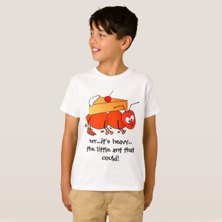 """THE LITTLE ANT THAT COULD!"" tshirt"