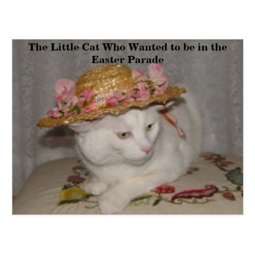 The Little Cat Who Wanted to be in the Easter Para Post Cards
