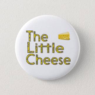 The Little Cheese Pinback Button