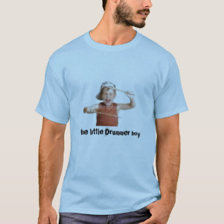 The little drummer boy T-Shirt