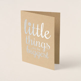 The Little Things are the Biggest   Blank Card