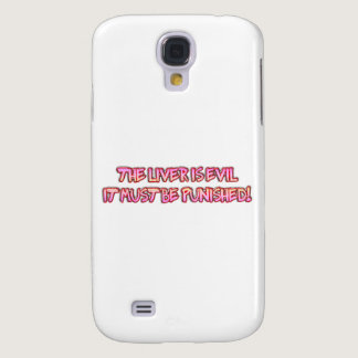 The liver is eil samsung galaxy s4 case