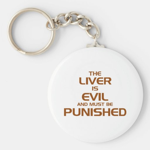 The liver is evil keychain