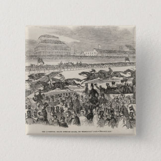 The Liverpool Grand Steeple Chase on Wednesday Pinback Button