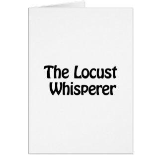 the locust whisperer greeting card