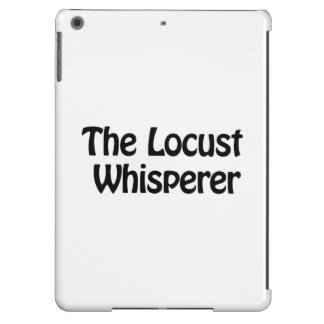 the locust whisperer iPad air case