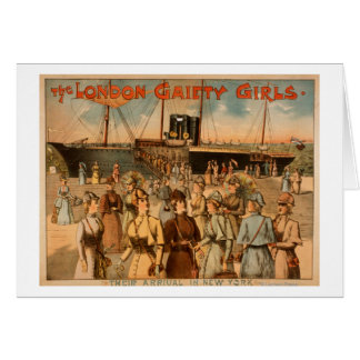 "The London Gaiety Girls ""Arrival to New York"" Greeting Card"