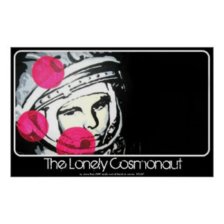 The Lonely Cosmonaut painting on a Poster