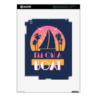 The Lonely Island - I'm On A Boat Skin For iPad 3