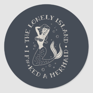 The Lonely Island Mermaid Classic Round Sticker