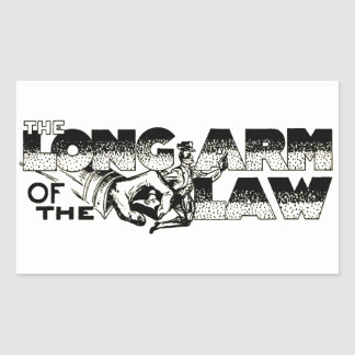The Long Arm Of The Law Rectangular Sticker