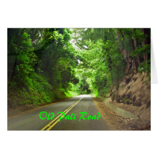 The long road home, Old Pali Road note card