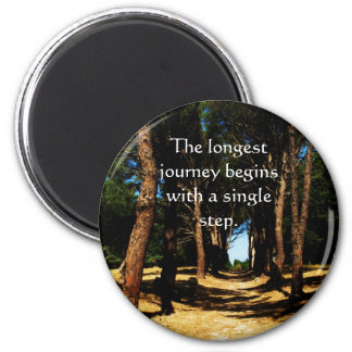 The longest journey begins with a single step 2 inch round magnet
