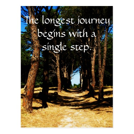 The longest journey begins with a single step postcard