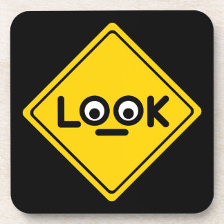 The LOOK traffic sign Coaster