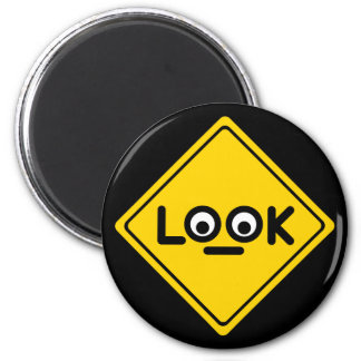 The LOOK traffic sign Magnet