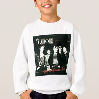The Look - We're Gonna Rock Tour -  1981 Sweatshirt