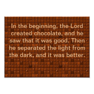 The Lord Created Chocolate Poster
