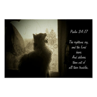 The LORD Hears-Psalm 34:17 Poster
