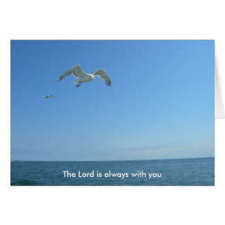 The Lord is always with you Card