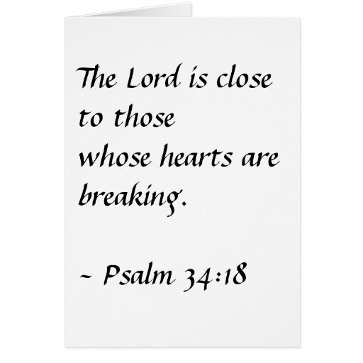 The Lord is close to thosewhose hearts are brea... Cards
