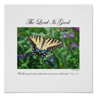 The Lord is Good - By Rebecca Huffman (12x12) Poster