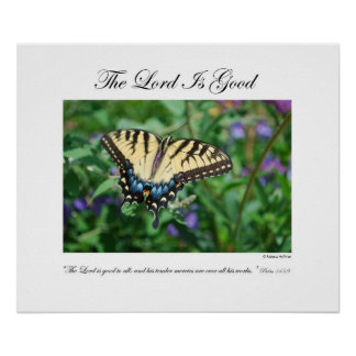 The Lord is Good - By Rebecca Huffman (24x20) Poster