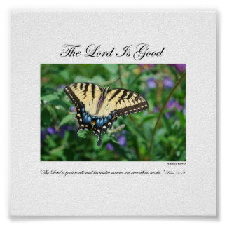 The Lord is Good - By Rebecca Huffman (6x6) Poster