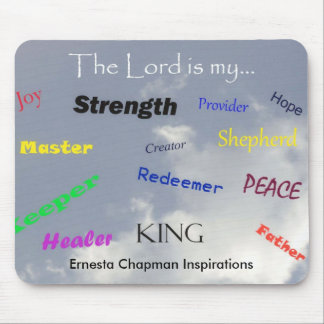 The Lord is...mouse pad. Mouse Pad