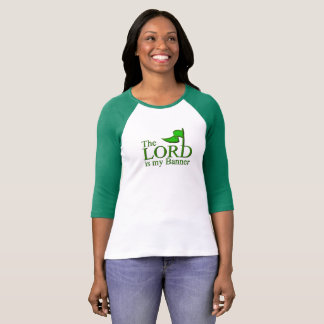 The LORD is My Banner Tee Shirt