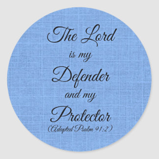 the Lord is my defender Classic Round Sticker