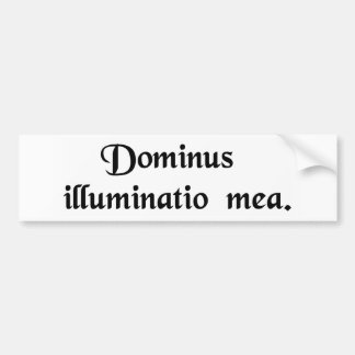 The Lord is my light Bumper Sticker