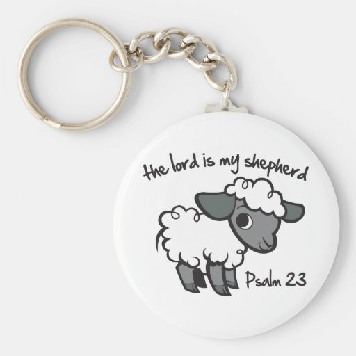 The Lord is my Shepherd Key Chain