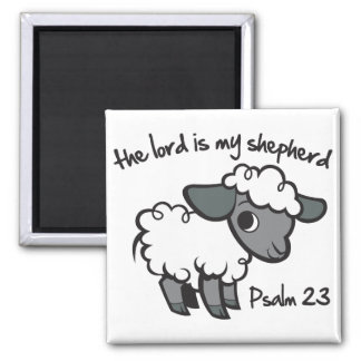 The Lord is my Shepherd 2 Inch Square Magnet
