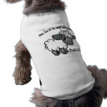 The Lord is my Shepherd Pet Shirt