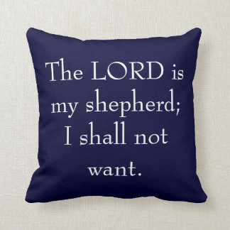 The LORD Is My Shepherd Pillow