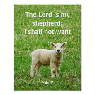 The Lord is my shepherd, psalm 23, a lamb poster