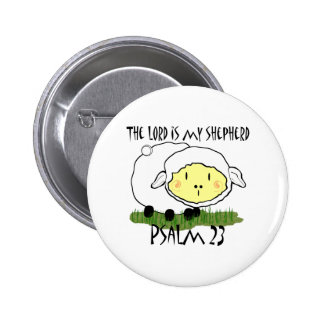 The LORD is my shepherd Psalm 23 Button