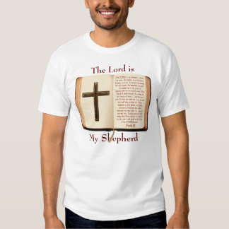 The LORD is My Shepherd T Shirt