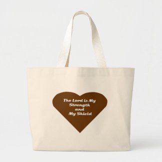 The Lord is My Strength and My Sheild Canvas Bag