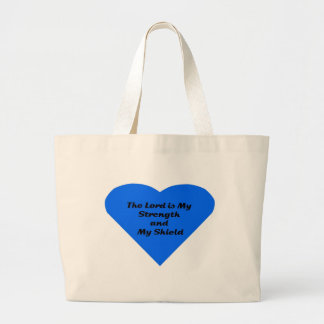 The Lord is My Strength and My Sheild Bag