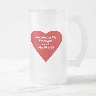 The Lord is My Strength and My Shield Mugs