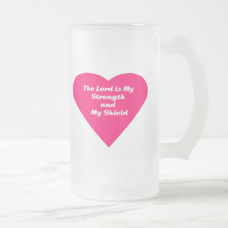 The Lord is My Strength and My Shield Mug