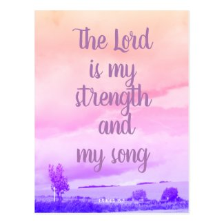 The Lord is my strength, Christian postcard