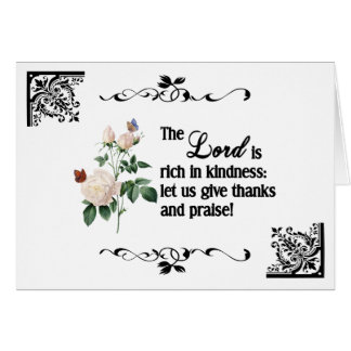 The Lord Is Rich In Kindness Custom Greeting Card