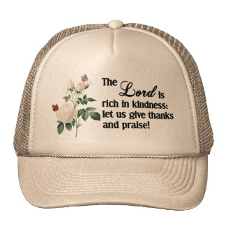 The Lord Is Rich In Kindness Custom Hat